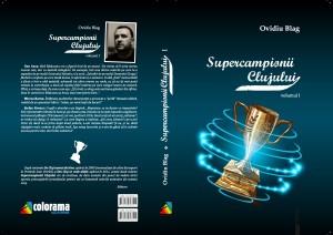 Coperta Supercampionii Clujului_Page_1